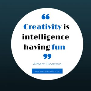 Quote: Creativity is intelligence having fun - Albert Einsetin