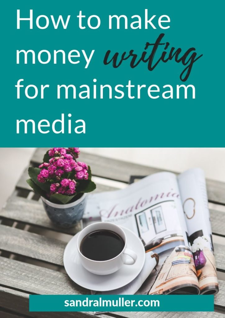 Getting paid to write for mainstream media