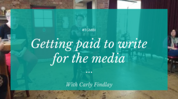 Getting paid to write for the media - with Carly Findlay