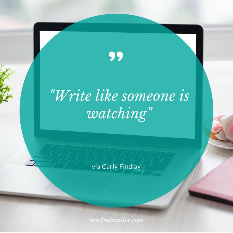 """Write like someone is watching"" via Carly Findlay"