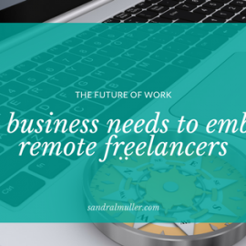 Why business needs to embrace remote freelancers