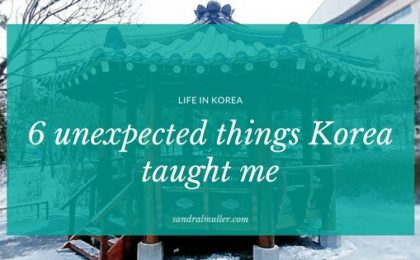 6 unexpected things Korea taught me