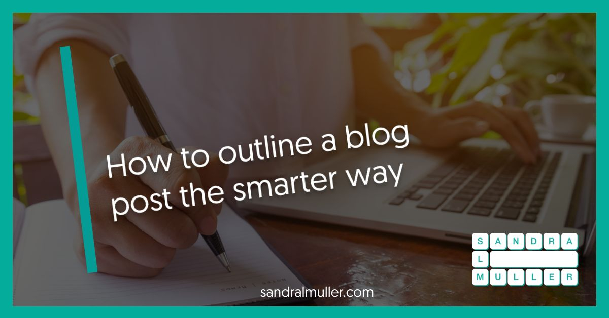 How to outline a blog post