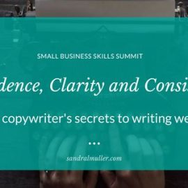 Confidence, clarity and consistency: A copywriter's secrets to writing well