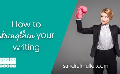 How to Strengthen Your Writing