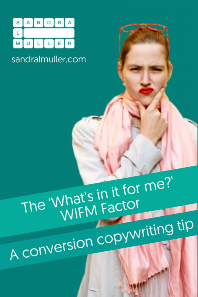 The What's in it for me? Factor in conversion copywriting