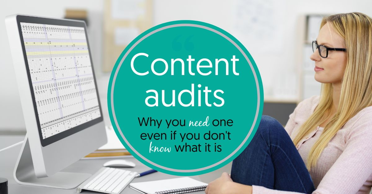 Content audits and why you need one