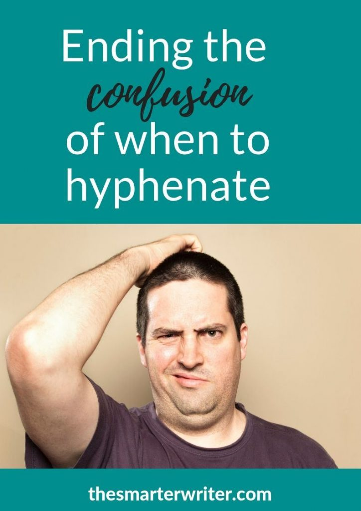 Ending the confusion of when to hyphenate phrases that become adjectives