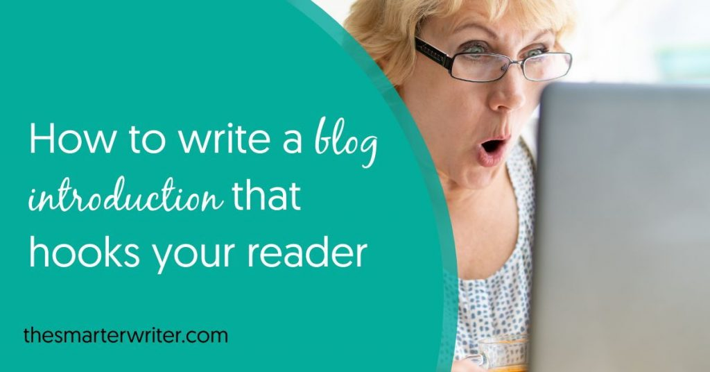 How to write a blog introduction to hook readers