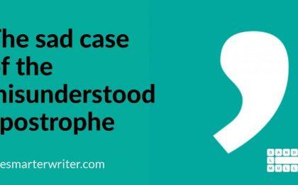 The sad case of the misunderstood apostrophe
