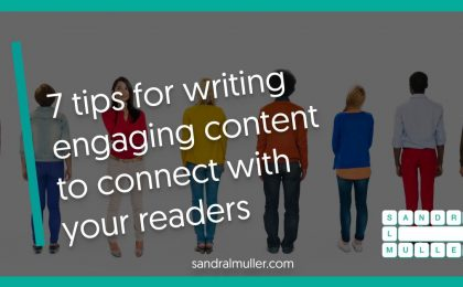 7 tips for writing engaging content to connect with your readers