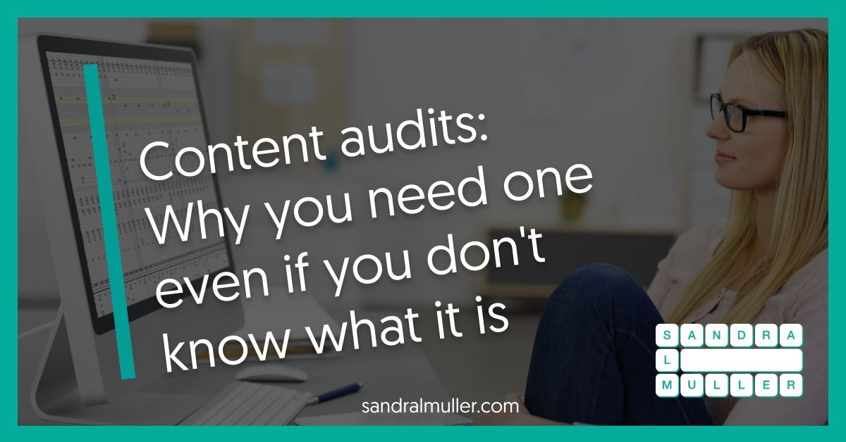Why you need a content audit even if you don't know what one is