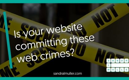 Is your website committing these web crimes?